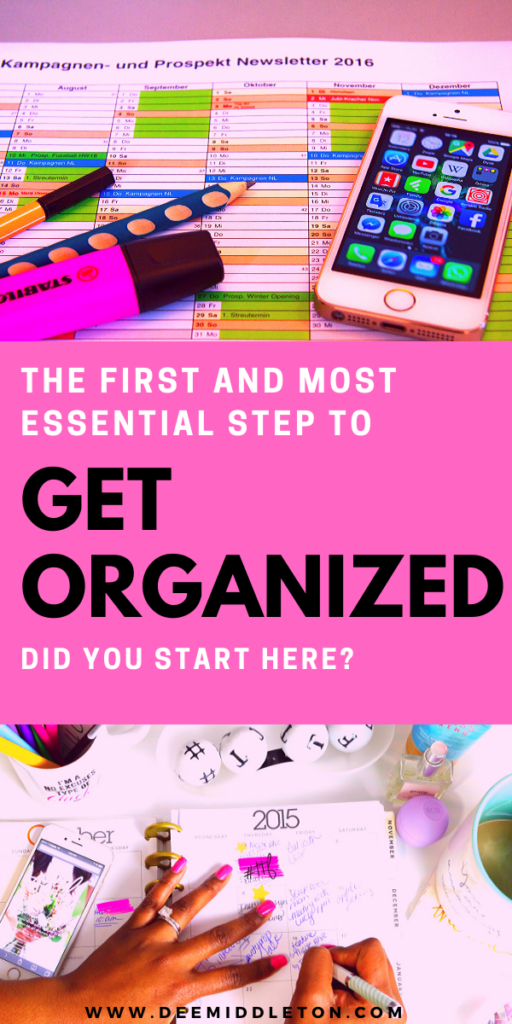 STEP 1: GETTING ORGANIZED