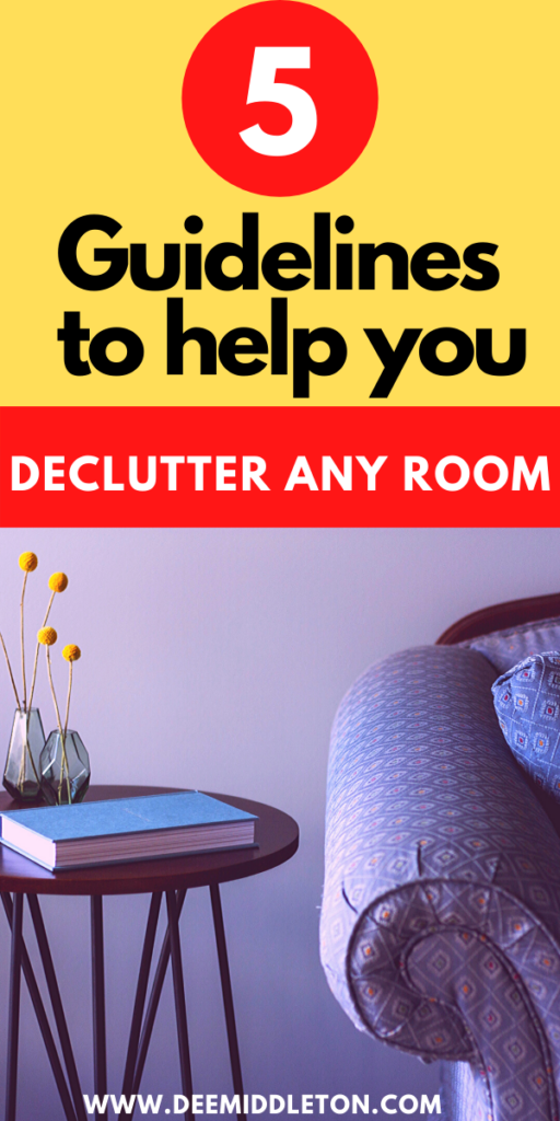 What is the fastest way to clean a dirty house? Declutter Your Home Checklist  How do you remove clutter?