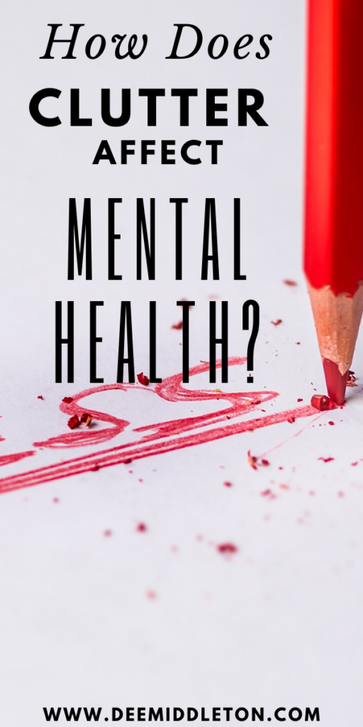 MENTAL HEALTH AWARENESS MONTH AND CLUTTER