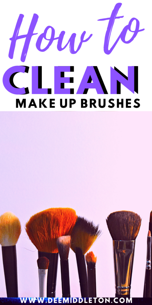 HOW TO CLEAN MAKE-UP BRUSHES AND BEAUTY BLENDERS