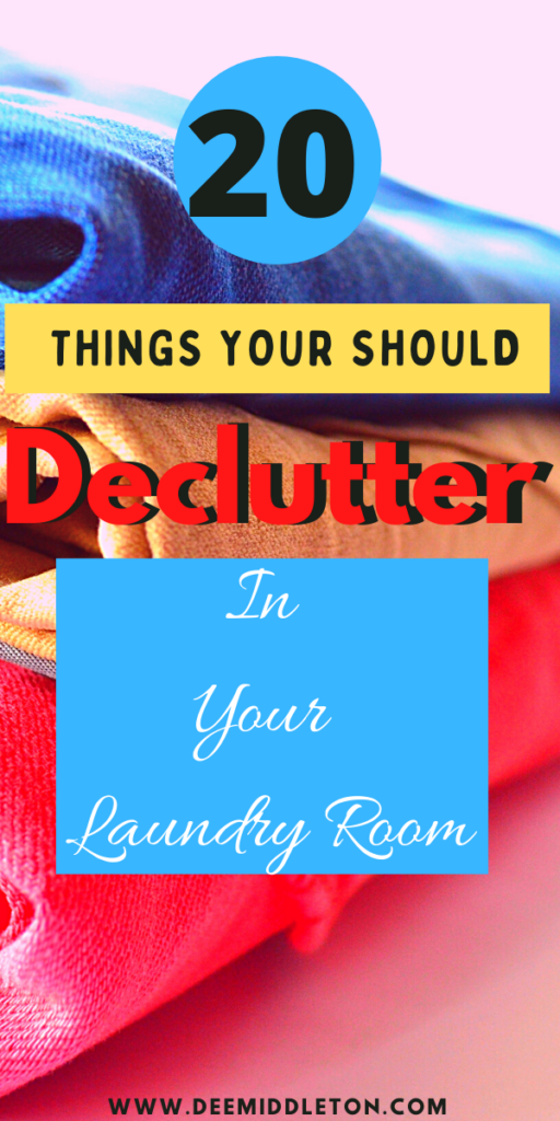 Laundry Room Decluttering (tasks you can do in 30 minutes)