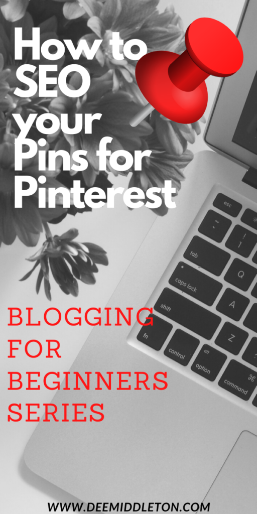 HOW TO SEO YOUR PINS FOR PINTEREST