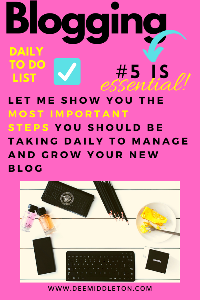 BLOGGING DAILY TO DO LIST