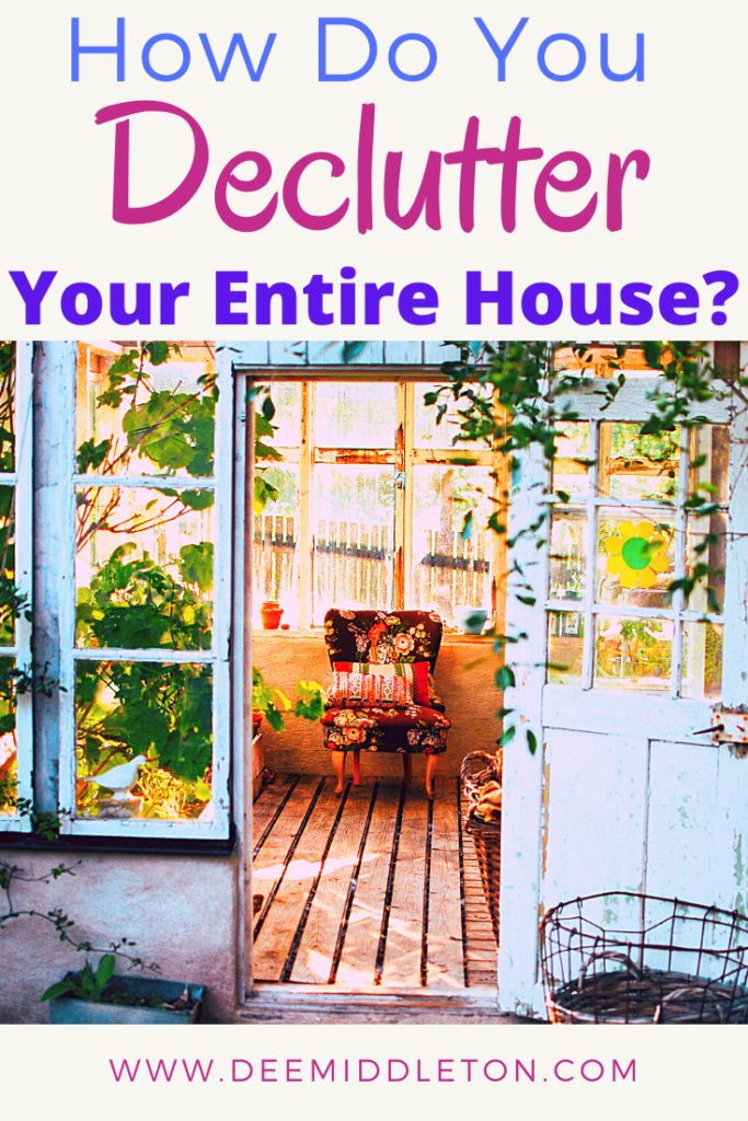 How Do You Declutter Your Entire House?