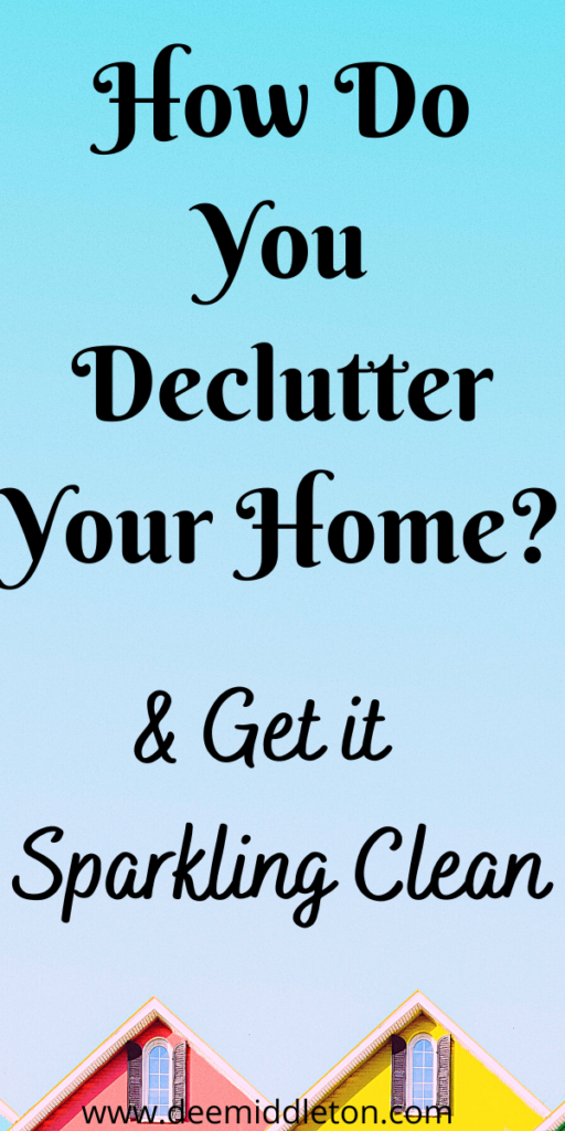 How Do You Declutter Your Home?