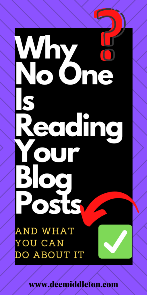 WHY NO ONE IS READING YOUR BLOG AND WHAT YOU CAN DO ABOUT IT