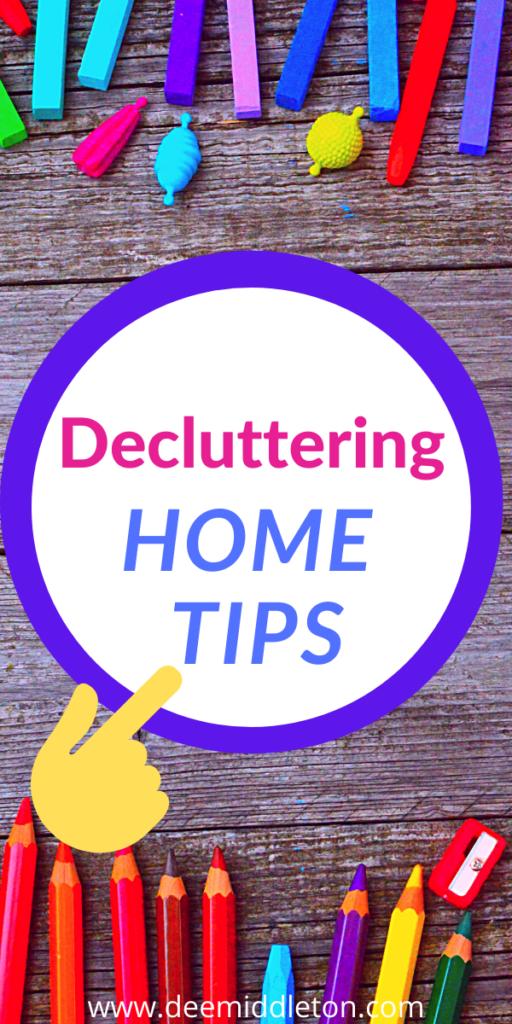 Decluttering Home Tips