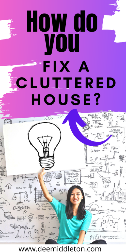 How Do You Fix a Cluttered House?