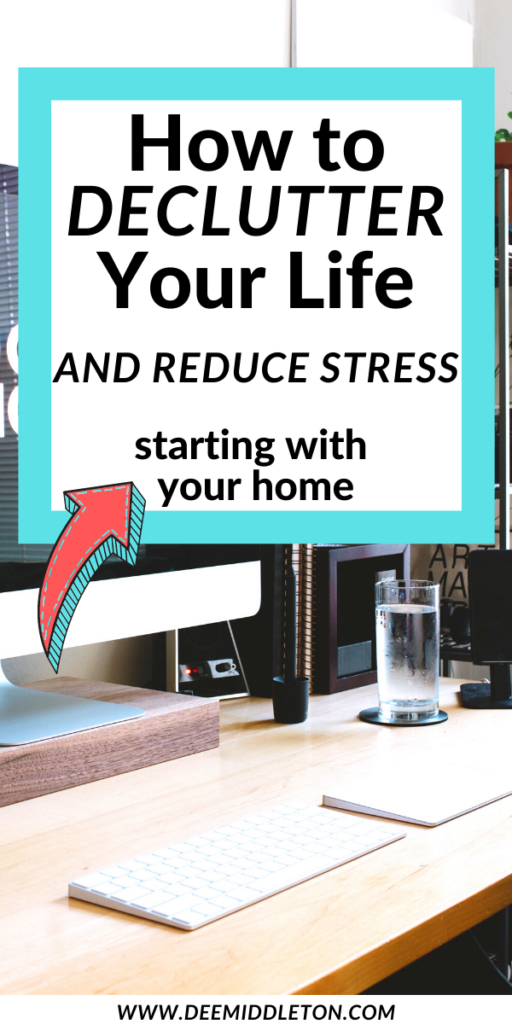 How to Declutter Your Life and Reduce Stress