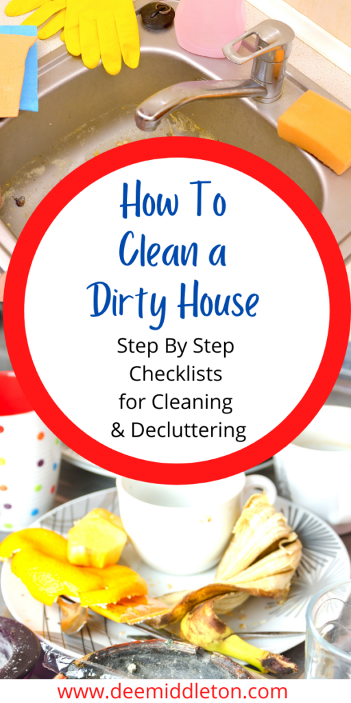 How To Clean a Dirty House