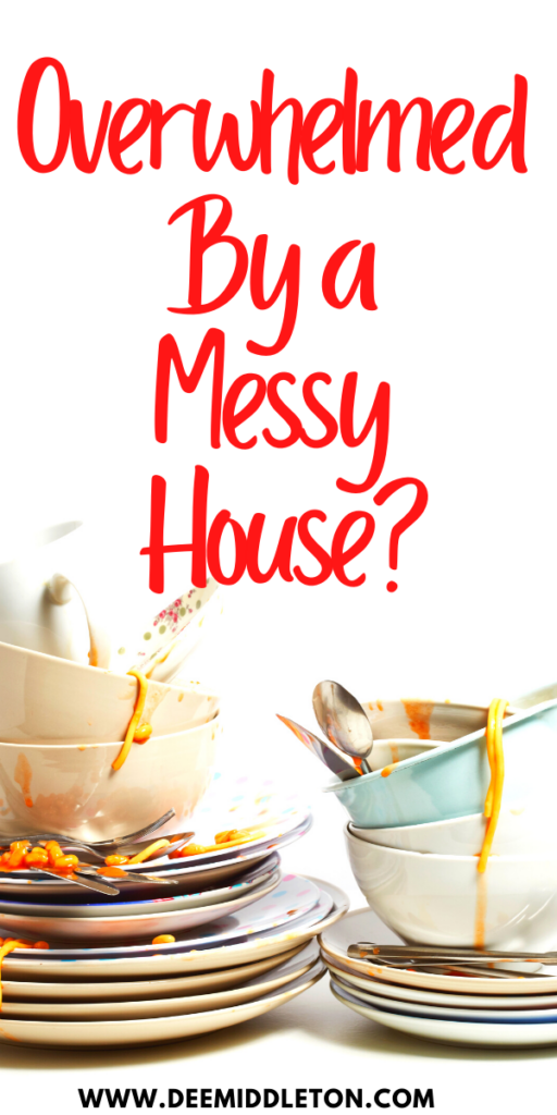 Overwhelmed by a Messy House?