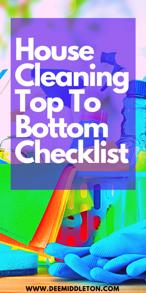 House Cleaning Top To Bottom Checklist