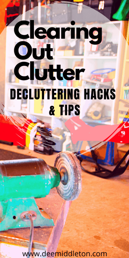 Clearing Out Clutter