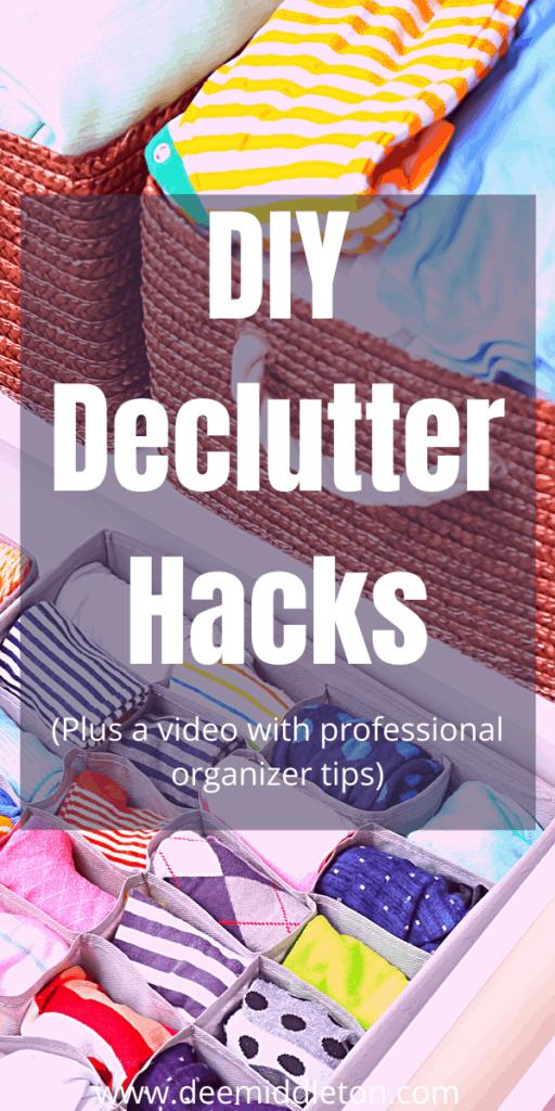 DIY Declutter Hacks