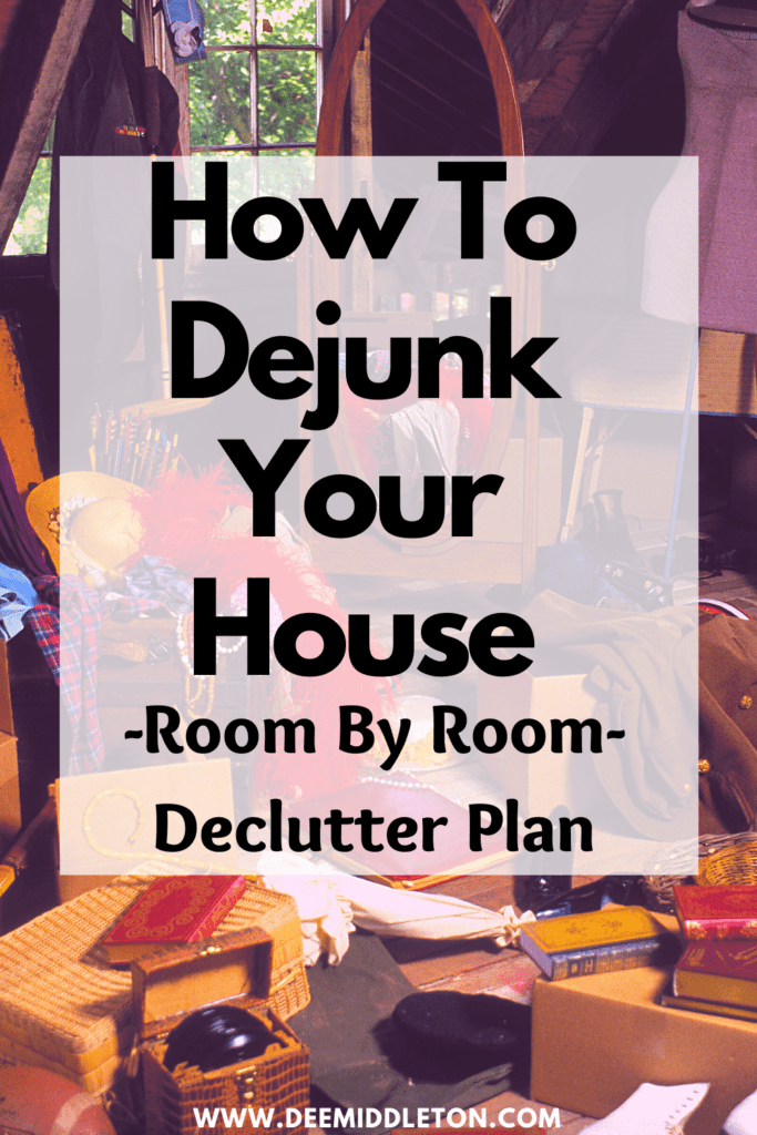 How To Dejunk Your House