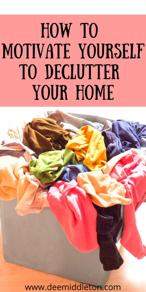 How To Motivate Yourself to Declutter Your Home