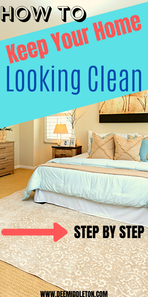 How to Keep your Home Looking Clean