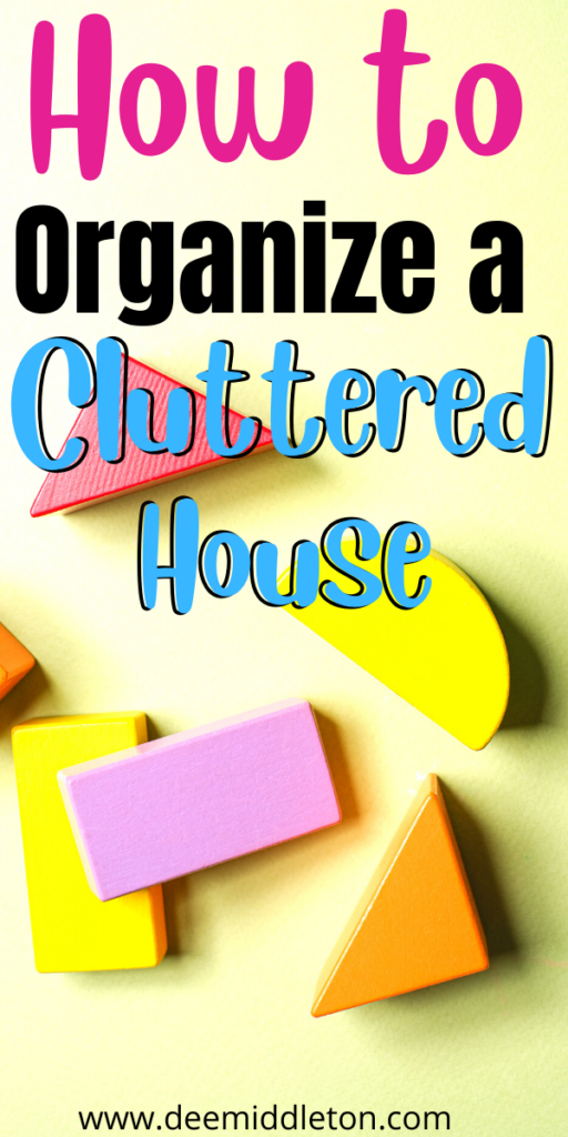 How to Organize a Cluttered House
