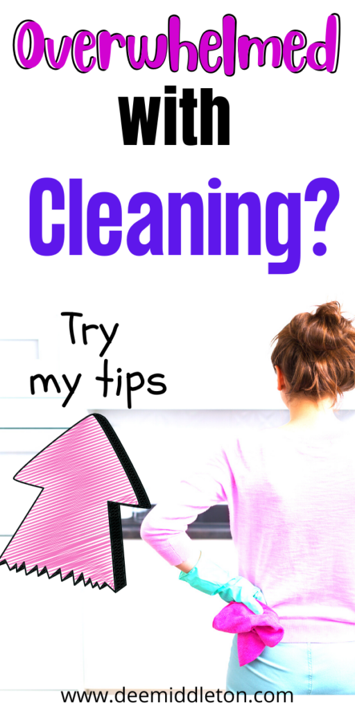 Overwhelmed with Cleaning?